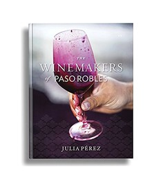 Winemakers of Paso Robles